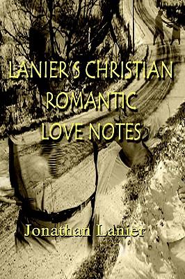 cover - Lanier's Christian Romantic Love Notes by Jonathan Lanier.